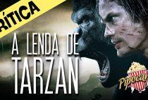 A LENDA DE TARZAN – DEPOIS DOS CRÉDITOS (crítica)