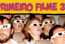 O PRIMEIRO FILME 3D!