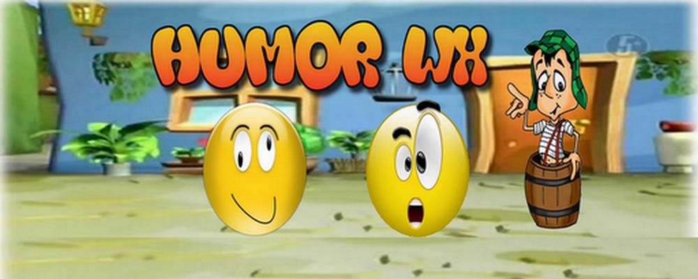 Humor Wx – Videos Engraçados – Fofocas